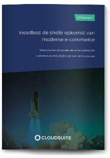 Whitepaper Headless: de snelle opkomst van moderne e-commerce